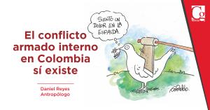 El conflicto armado interno en Colombia sí existe