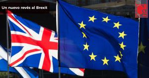 Un nuevo revés al Brexit