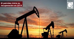 El-petroleo-inicia-su-recuperación-en-2019