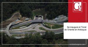 En Antioquia, se inaugura el túnel más largo del país