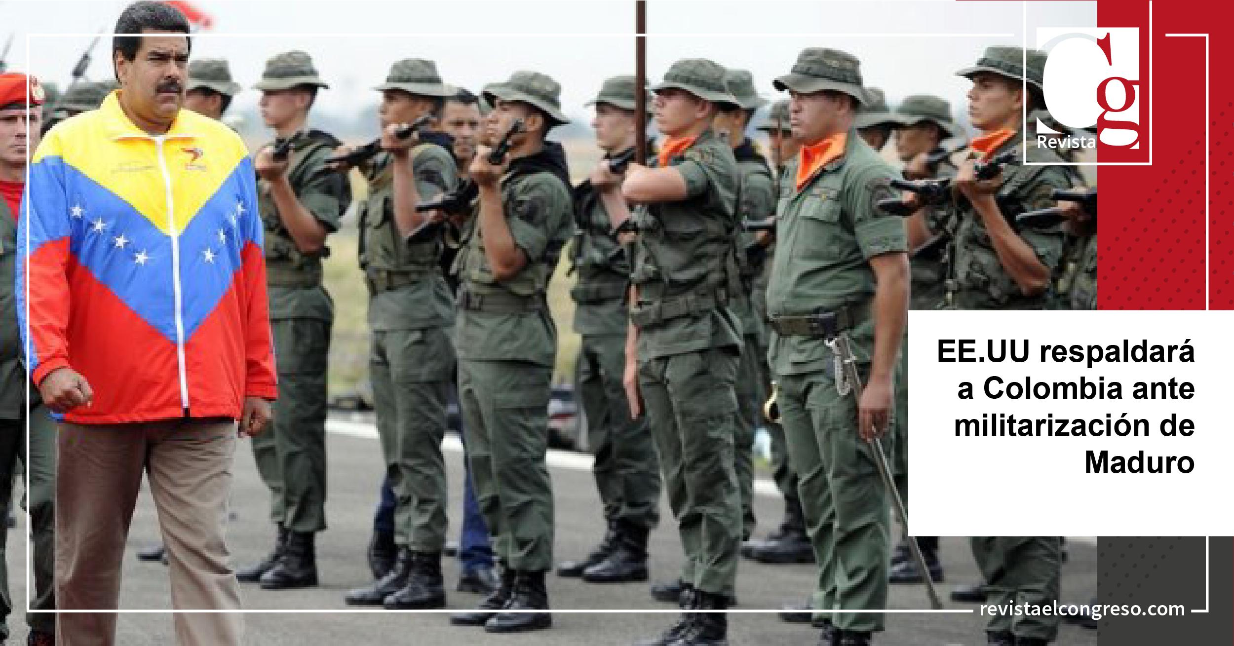EE.UU respaldará a Colombia ante militarización de Maduro-01