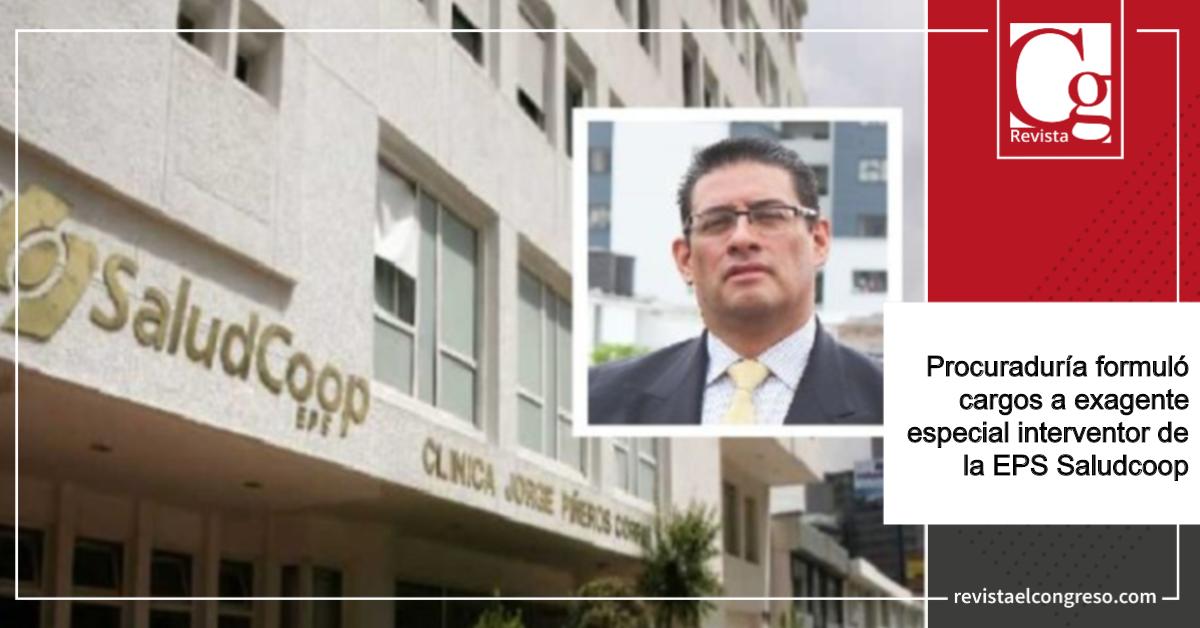 Procuraduría-formuló-cargos-a-exagente-especial-interventor-de-la-EPS-Saludcoop.png