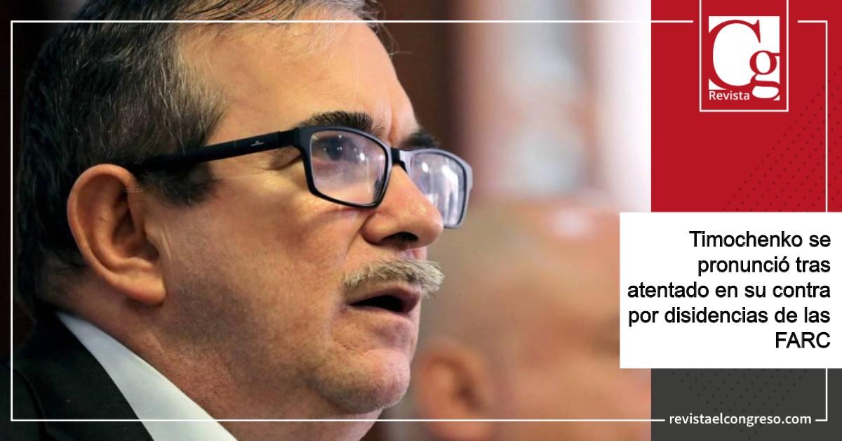 El presidente del partido político Fuerza Alternativa Revolucionaria del Común (FARC) Rodrigo Londoño, alias Timochenko, se manifestó luego del atentado que sufrió el pasado fin de semana por parte de las disidencias de las FARC.