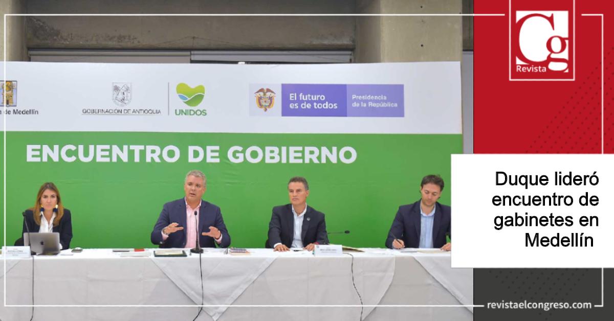 Duque lideró encuentro de gabinetes en Medellín