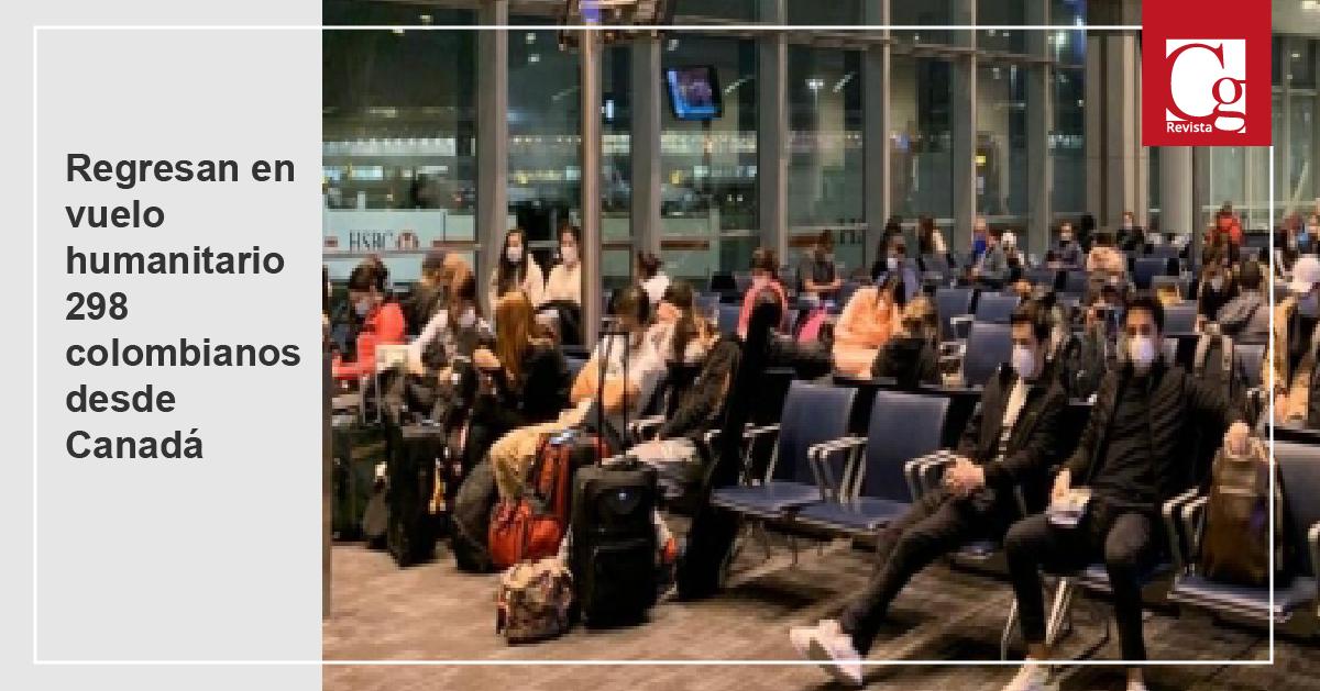 Regresan en vuelo humanitario 298 colombianos desde Canadá