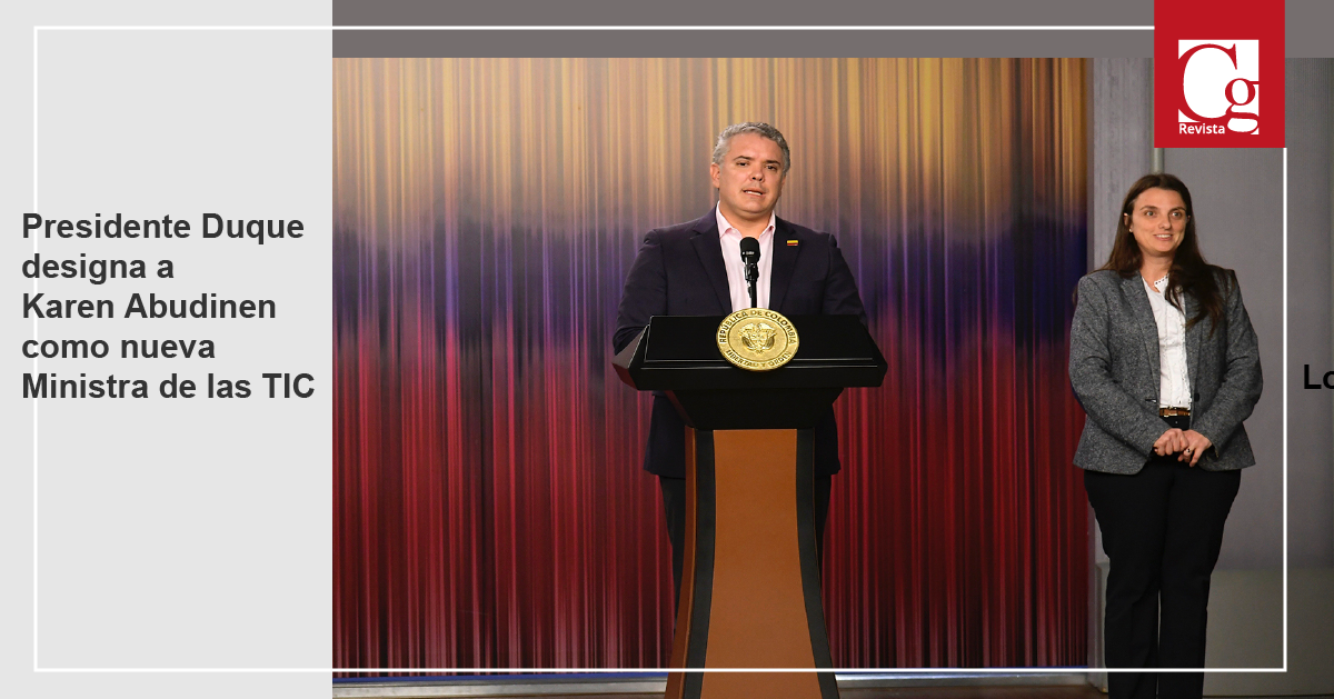 Presidente Duque designa a Karen Abudinen como nueva Ministra de las TIC