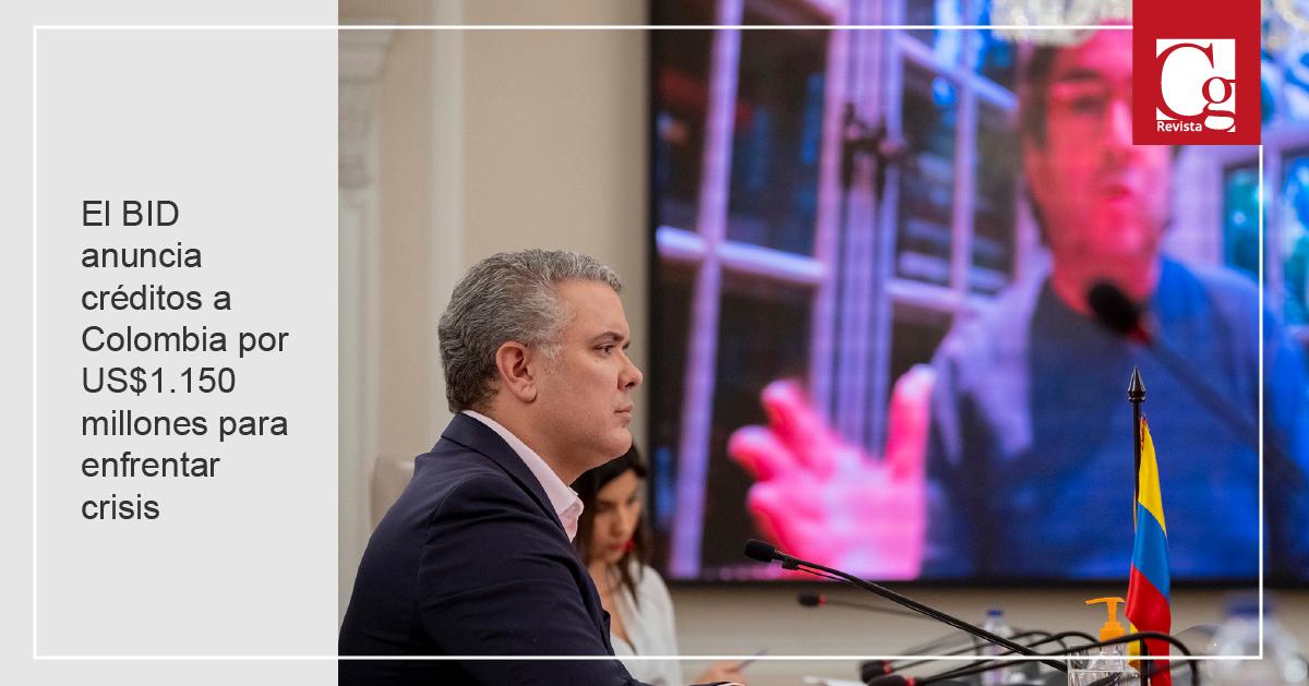 El BID anuncia créditos a Colombia por US$1.150 millones para enfrentar crisis