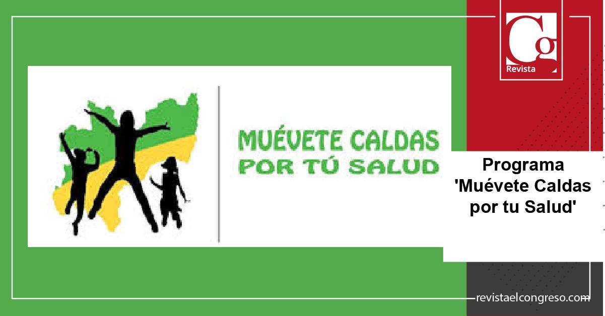 Programa 'Muévete Caldas por tu Salud'