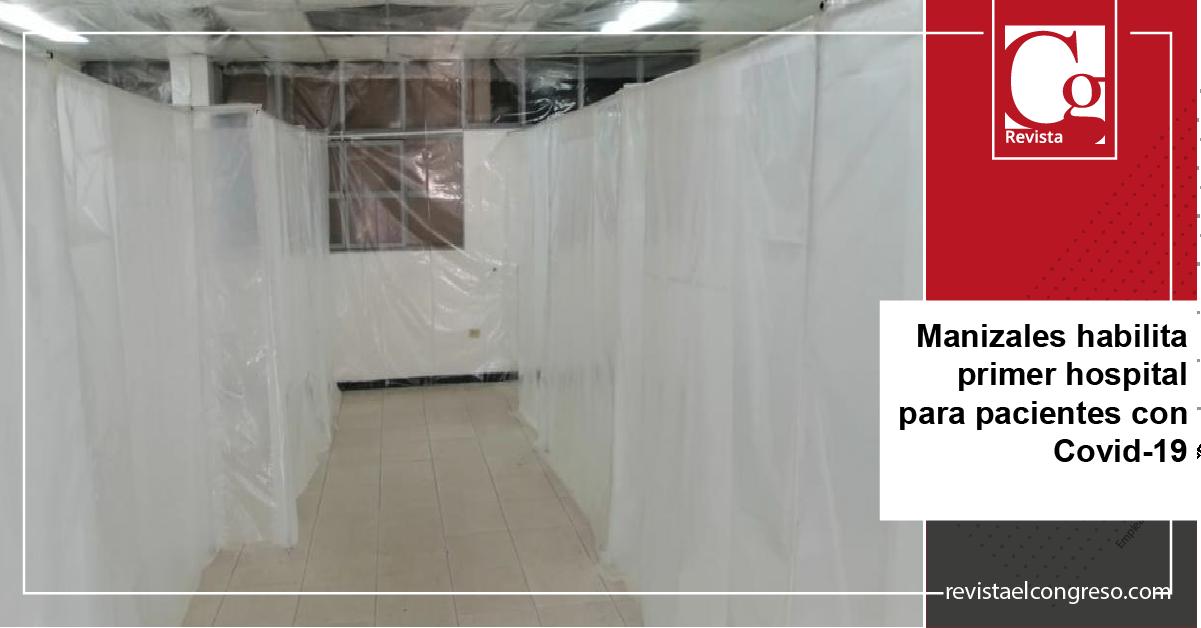 Manizales habilita primer hospital para pacientes con Covid-19