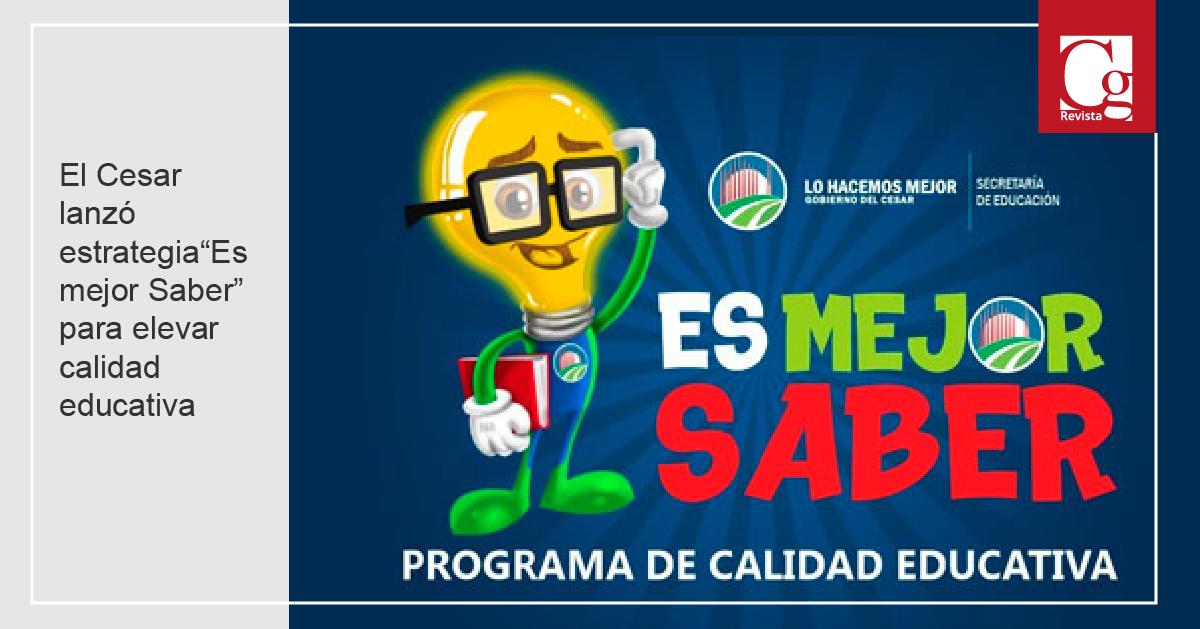 """El Cesar lanzó estrategia""""Es mejor Saber"""" para elevar calidad educativa"""