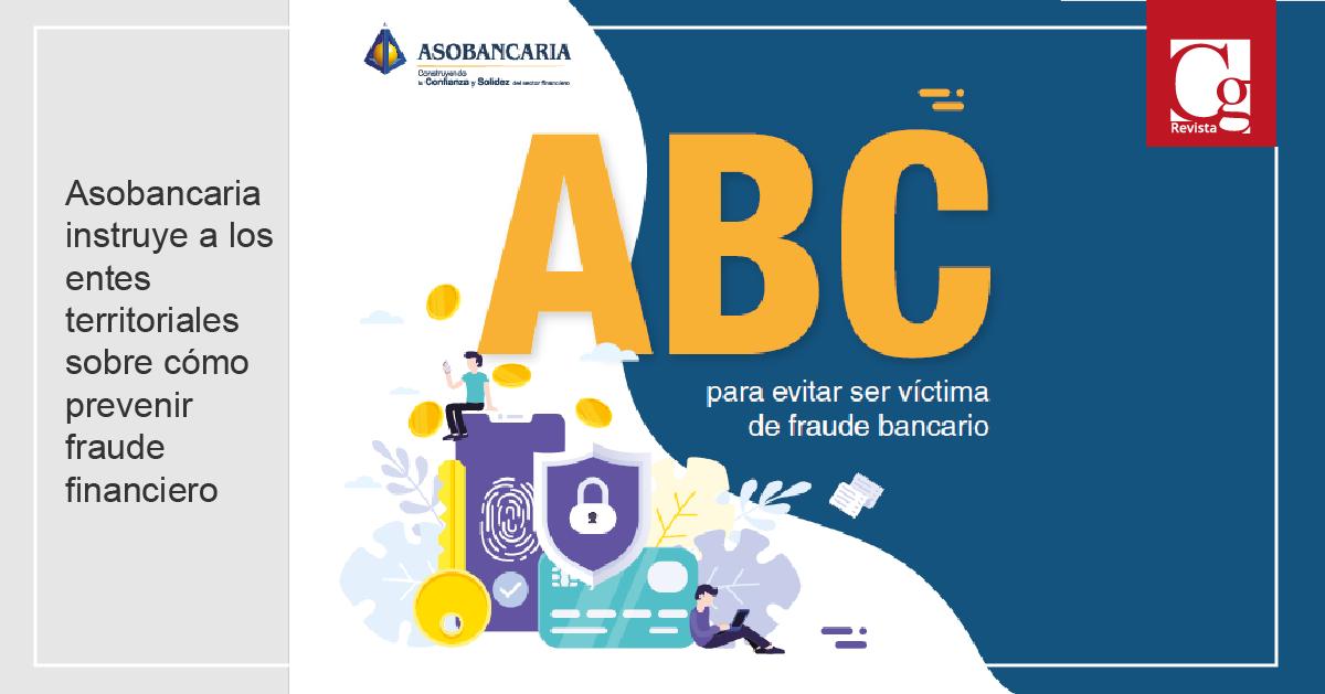 Asobancaria instruye a los entes territoriales sobre cómo prevenir fraude financiero