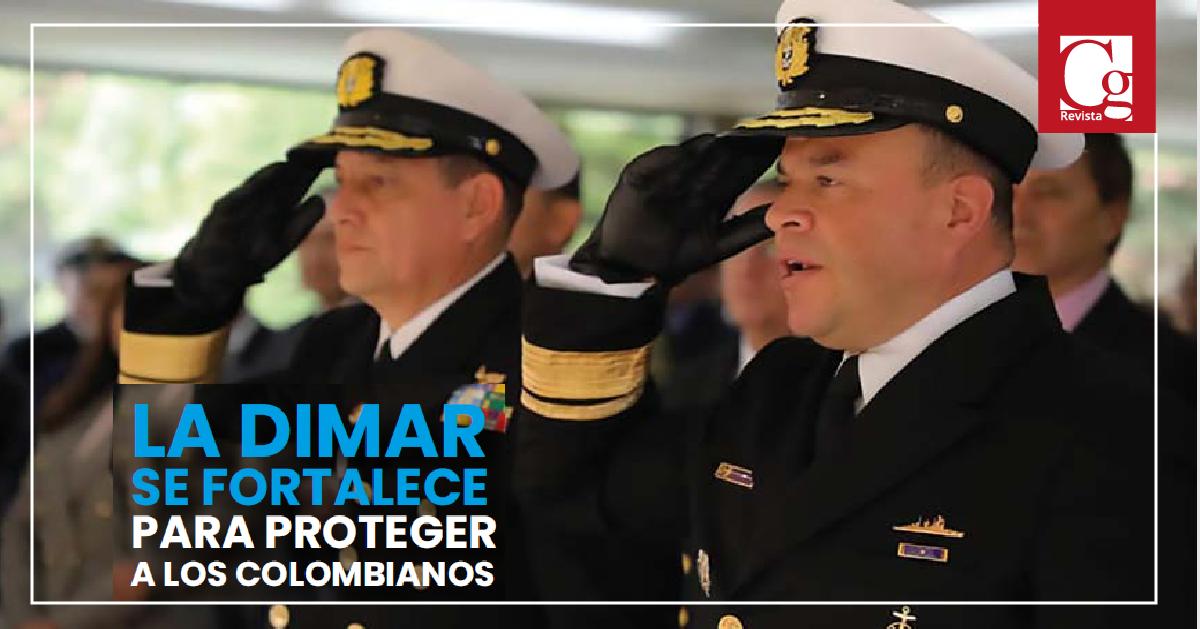 La DIMAR se fortalece para proteger a los colombianos