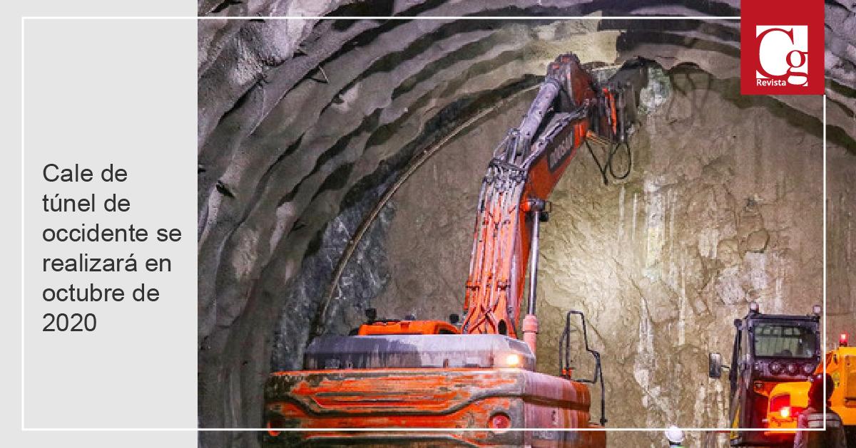 Cale de túnel de occidente se realizará en octubre de 2020