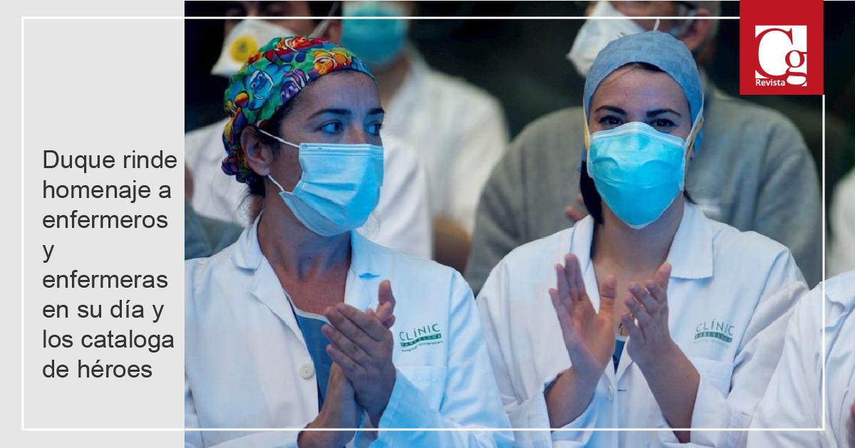 Duque rinde homenaje a enfermeros y enfermeras en su día y los cataloga de héroes