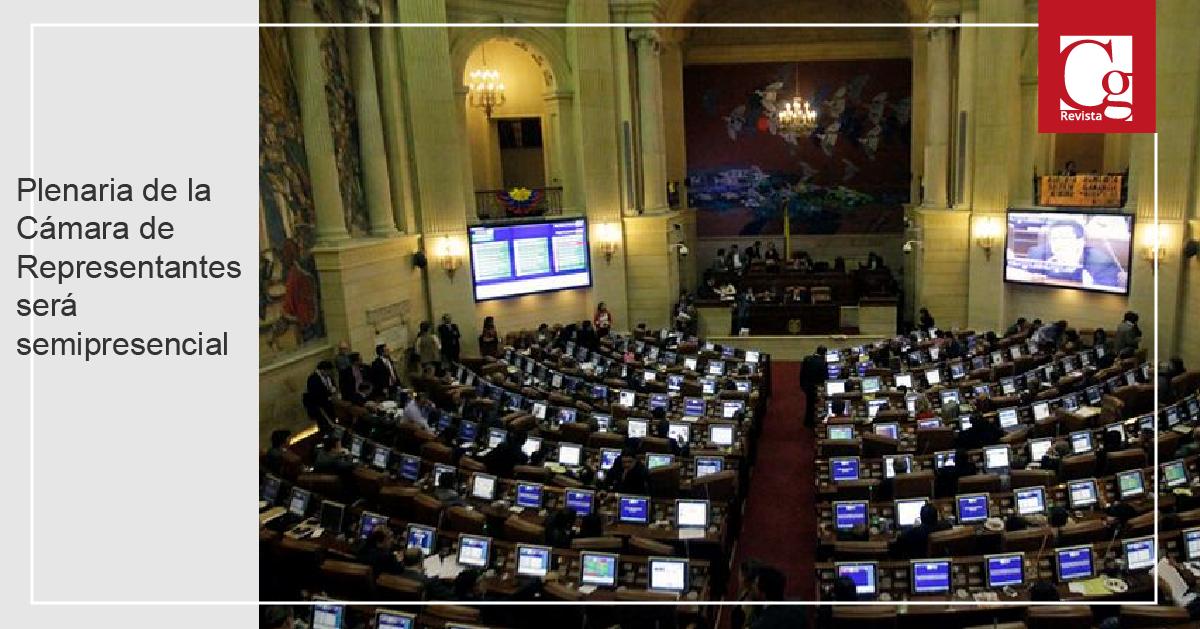 Plenaria de la Cámara de Representantes será semipresencial