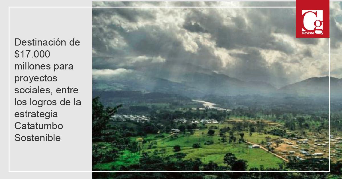 Destinación de $17.000 millones para proyectos sociales, entre los logros de la estrategia Catatumbo Sostenible