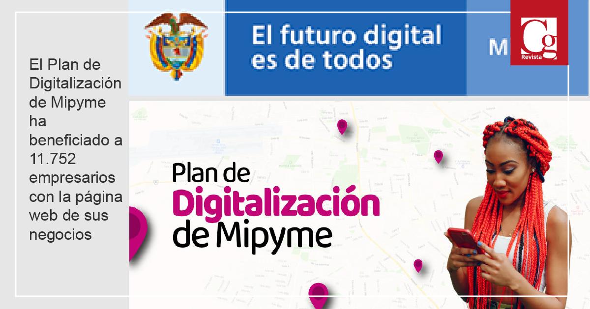 El Plan de Digitalización de Mipyme ha beneficiado a 11.752 empresarios con la página web de sus negocios