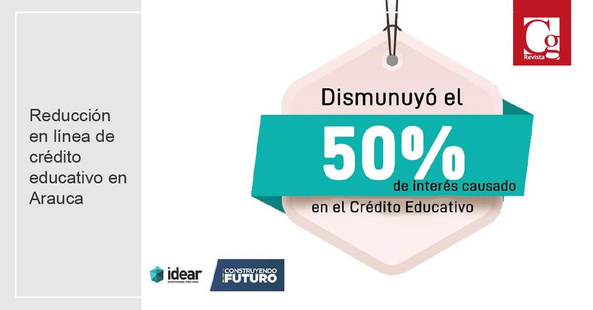 Reducción en línea de crédito educativo en Arauca
