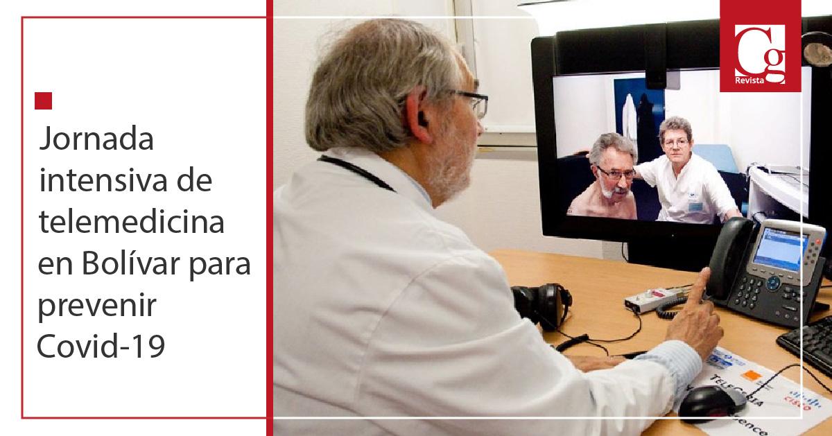 Jornada intensiva de telemedicina en Bolívar para prevenir Covid-19