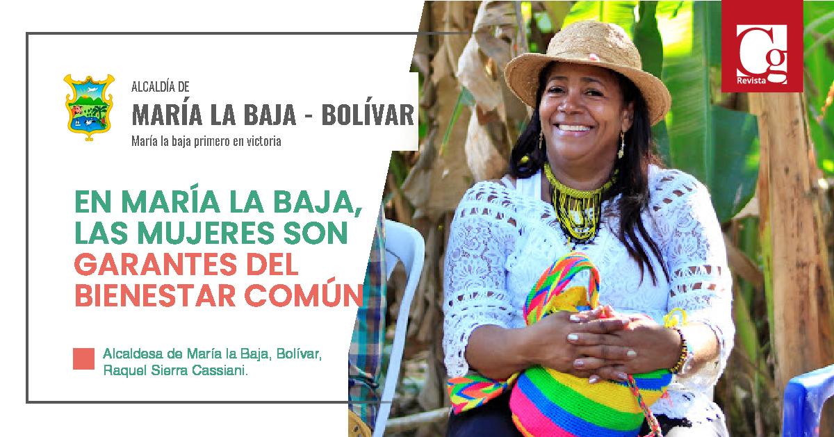 Alcaldesa de María la Baja, Bolívar, Raquel Sierra Cassiani