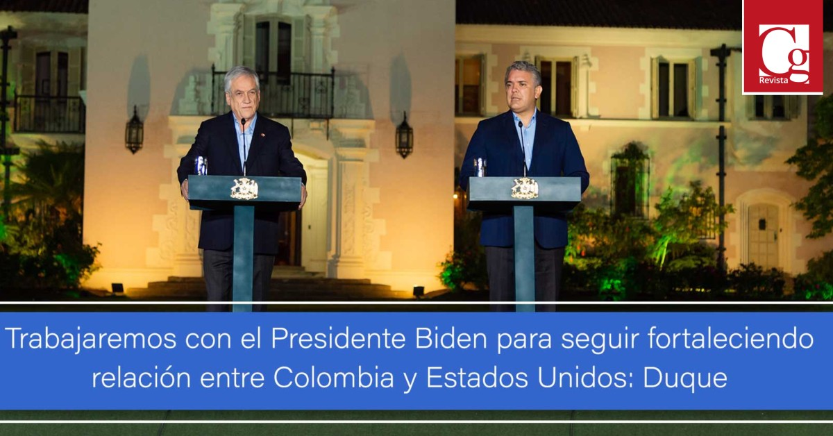 Trabajaremos con el Presidente Biden para seguir fortaleciendo relación entre Colombia y Estados Unidos: Duque