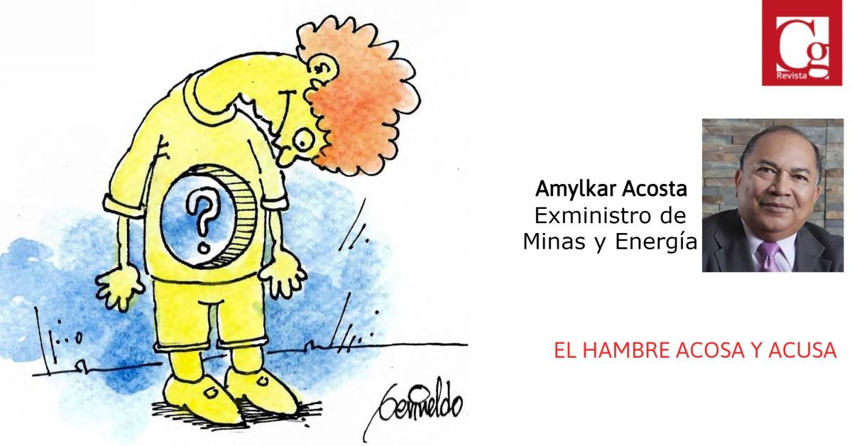 EL HAMBRE ACOSA Y ACUSA